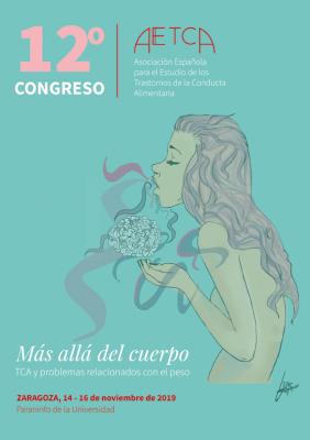 """12º Congreso de AEETCA: """"Más allá del cuerpo"""", TCA y problemas relacionados con el peso"""