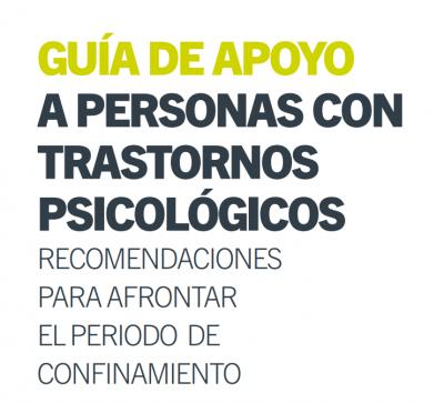 Guías de soporte psicológico durante el confinamiento, para personas que sufren un trastorno de salud mental