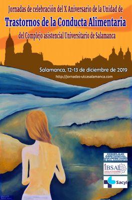 Jornadas de celebración del X Aniversario de la Unidad de Trastornos de la Conducta Alimentaria del Complejo asistencial Universitarios de Salamanca